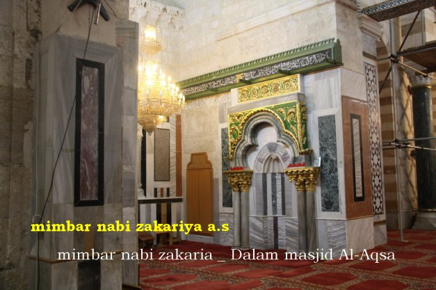 Mimbar Nabi Zakariya a.s di daam al-Aqsa
